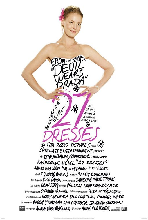 twenty seven dresses 27 Dresses Sneak Preview